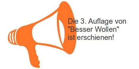 """Neue Auflage """"BESSER WOLLEN"""""""